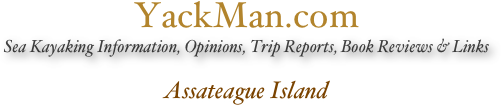 YackManArchive.com Sea Kayaking Information, Opinions, Trip Reports, Book Reviews & Links  Assateague Island